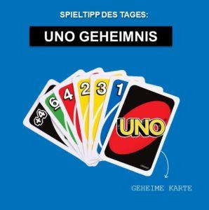 Spieltipp 5 - UNO Geheimnis