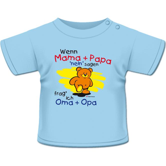 Wenn Mama und Papa nein sagen - T-Shirt hellblau