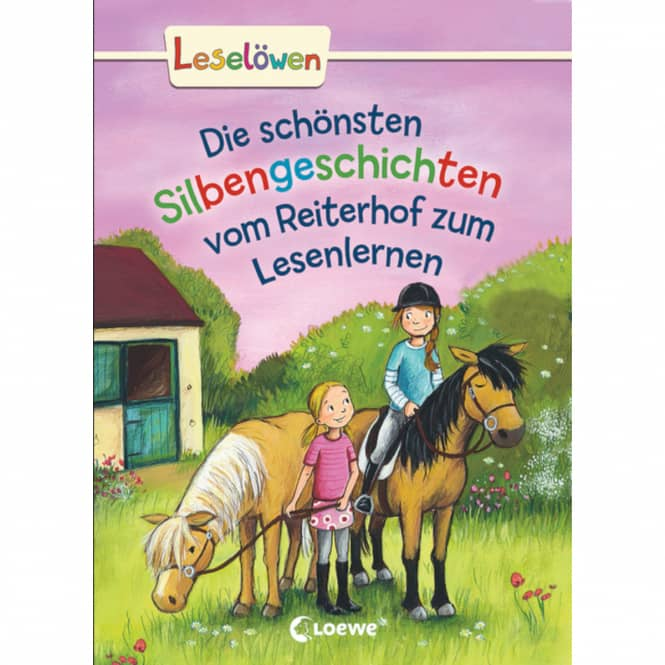 Leselöwen - Die schönsten Silbengeschichten von Schulfreunden zum Lesenlernen