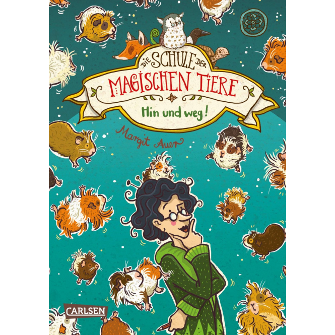 Die Schule der magischen Tiere - Band 10 - Hin und weg! - Hardcover