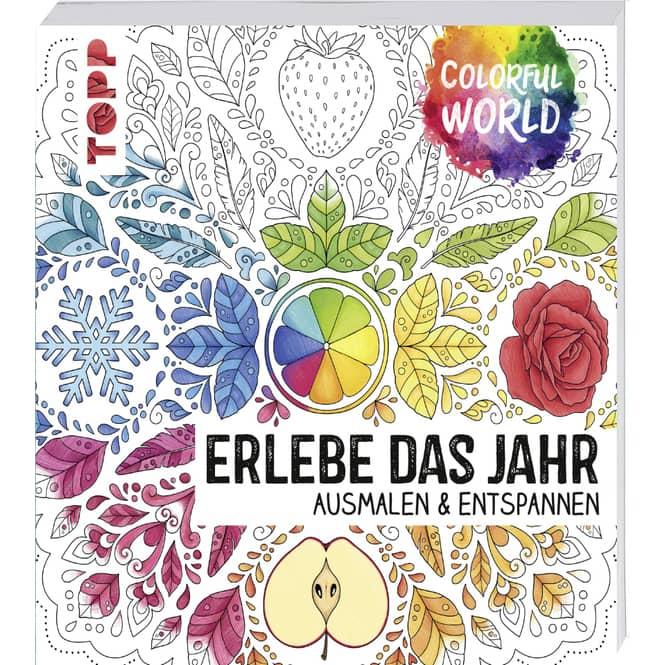 Colorful World - Erlebe das Jahr - Ausmalen & Entspannen