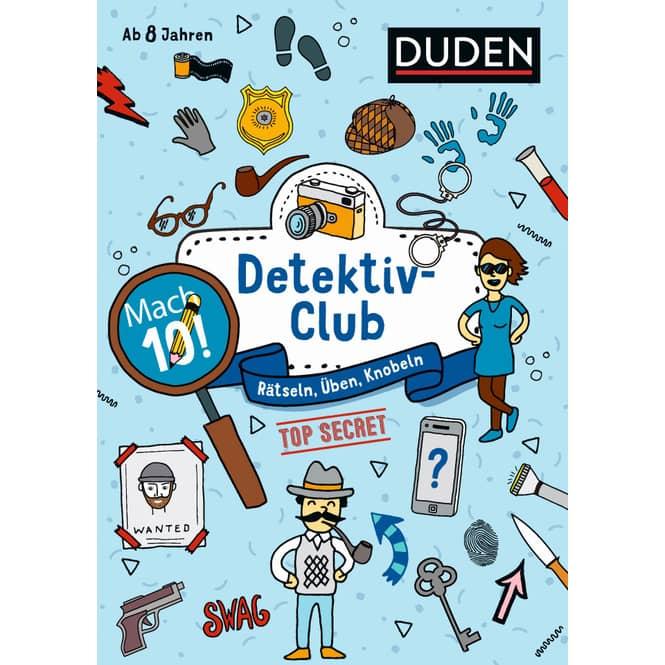 Duden - Mach 10! Detektivclub - Rätseln, Üben, Knobeln