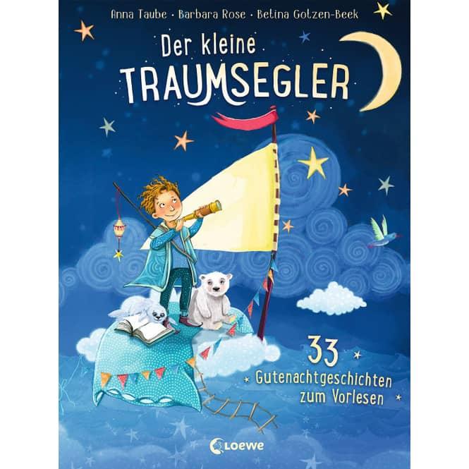 Der kleine Traumsegler - 33 Gutenachtgeschichten zum Vorlesen