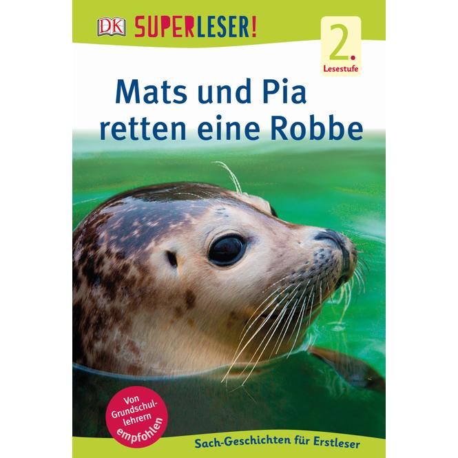 SUPERLESER! Mats und Pia retten eine Robbe - 2.Lesestufe