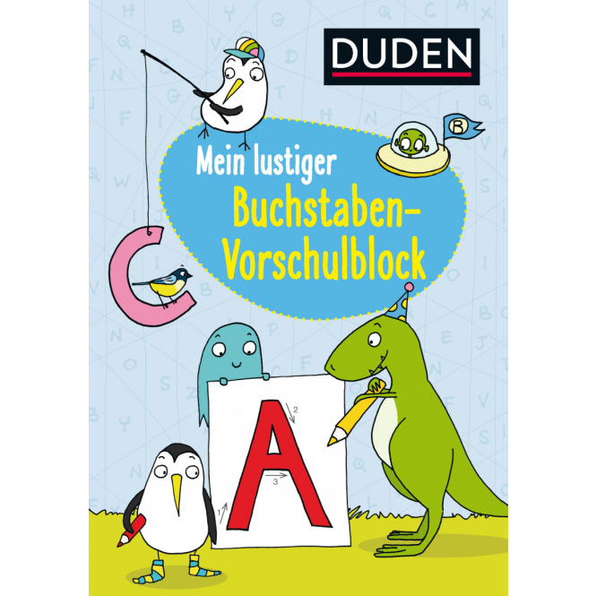 Mein lustiger Buchstaben-Vorschulblock - DUDEN