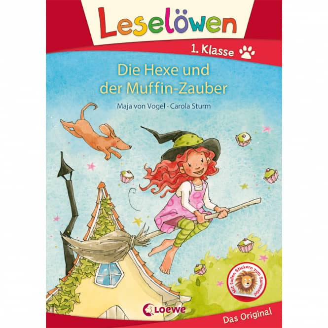 Die Hexe und der Muffin-Zauber - Leselöwen 1.Klasse