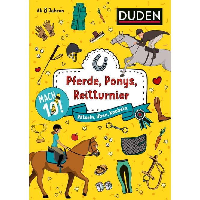 DUDEN - Pferde, Ponys, Reitturnier - Rätseln, Üben, Knobeln