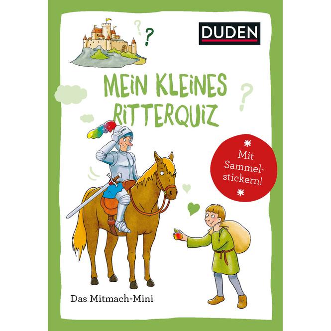 DUDEN - Mein Kleines Ritterquiz
