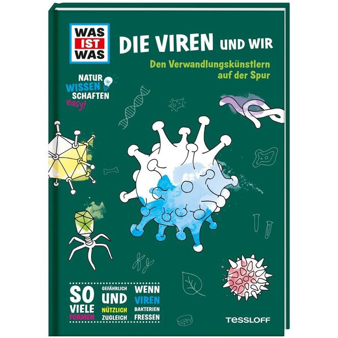 WAS IST WAS - Naturwissenschaften easy! - Die Viren und wir