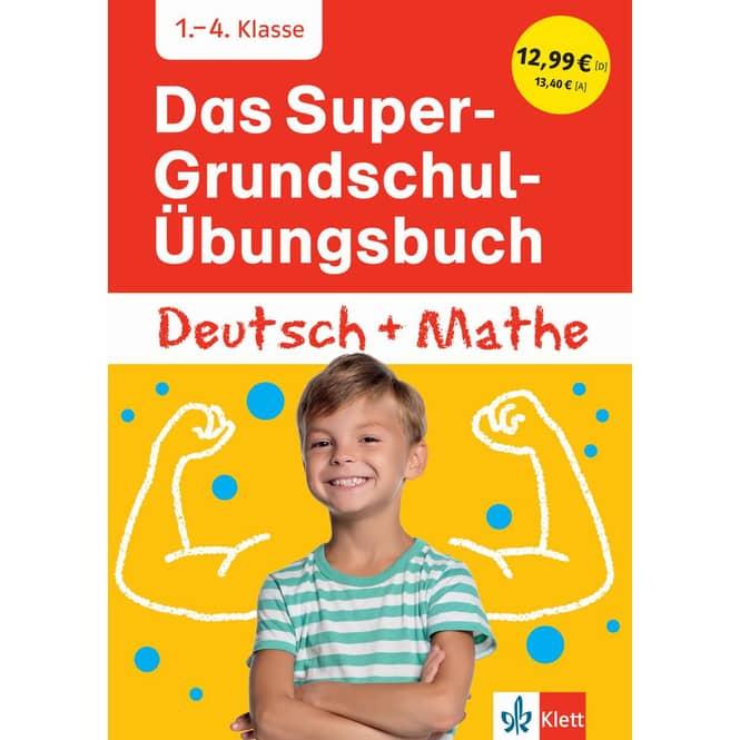 Das Super-Grundschul-Übungsbuch - Deutsch und Mathe