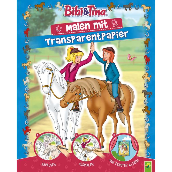 Bibi& Tina - Malen mit Transparentpapier