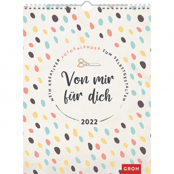 Fotokalender - Von mir für dich 2022