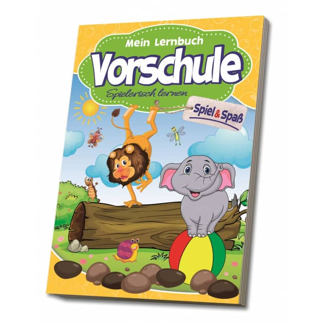 Mein Lernbuch - Vorschule - Spiel & Spaß- Spielerisch lernen