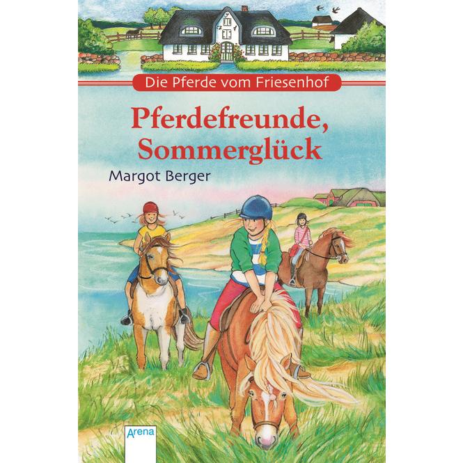 Pferdefreunde, Sommerglück - Die Pferde vom Friesenhof