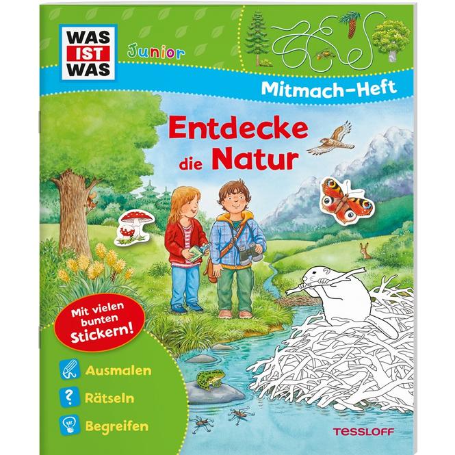WAS IST WAS Junior - Mitmach-Heft - Natur entdecken