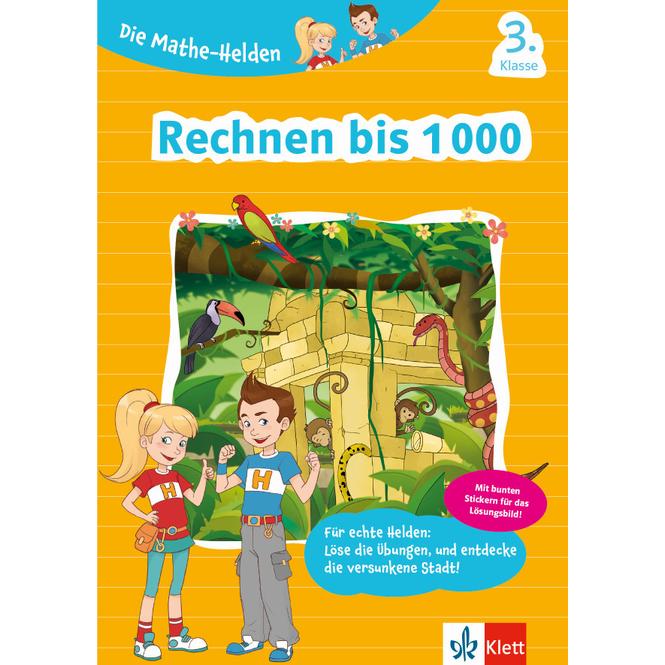 Rechnen bis 1000 - Die Mathe-Helden - 3. Klasse