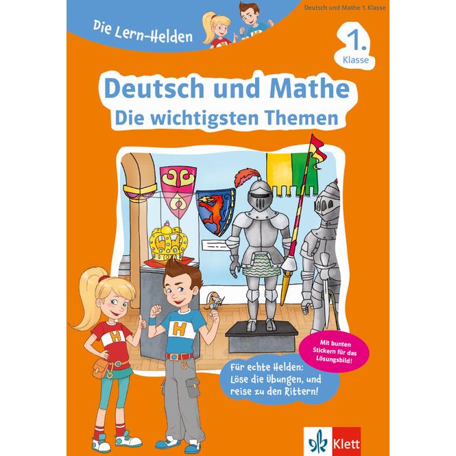 Deutsch und Mathe - Die wichtigsten Themen - Die Lern-Helden 1. Klasse