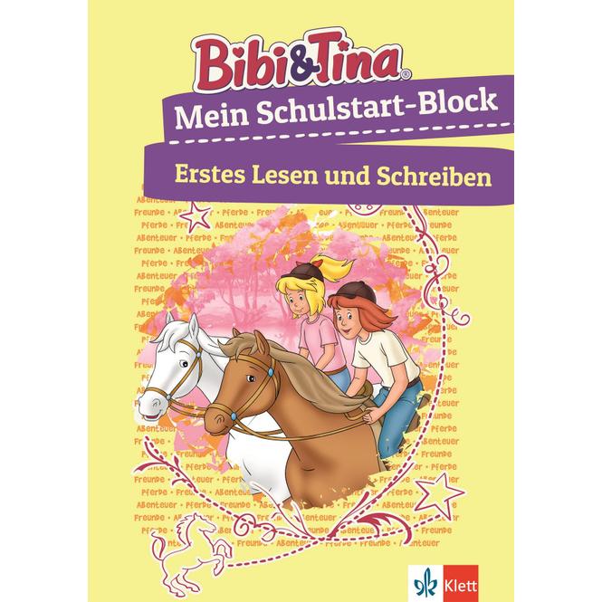 Bibi & Tina - Mein Schulstart Block - Erstes Lesen und Schreiben