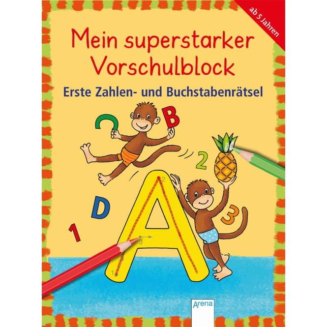 Mein superstarker Vorschulblock - Erste Zahlen- und Buchstabenrätsel