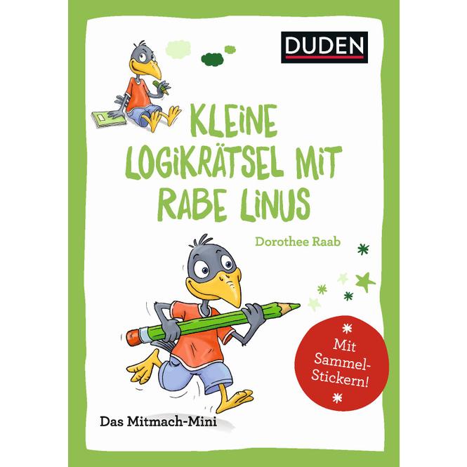 DUDEN -Kleine Logikrätsel mit Rabe Linus - Das Mitmach-Mini