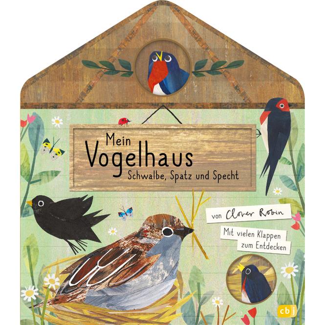 Mein Vogelhaus - Schwalbe, Spatz und Specht