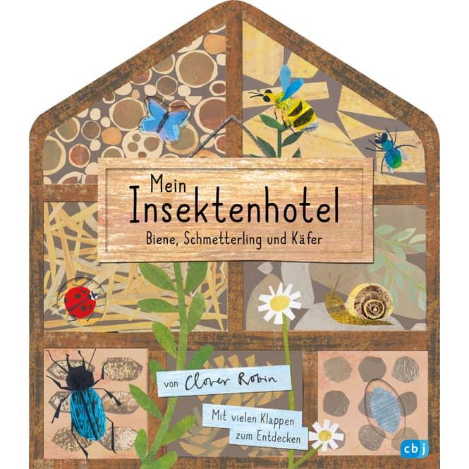 Mein Insektenhotel - Biene, Schmetterling und Käfer