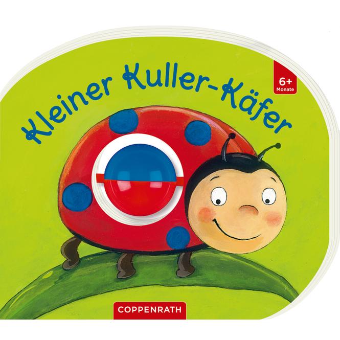 Kleiner Kuller Käfer - Mein erstes Kugelbuch