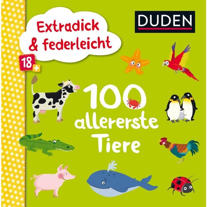 Duden - 100 allererste Tiere - Extradick & federleicht