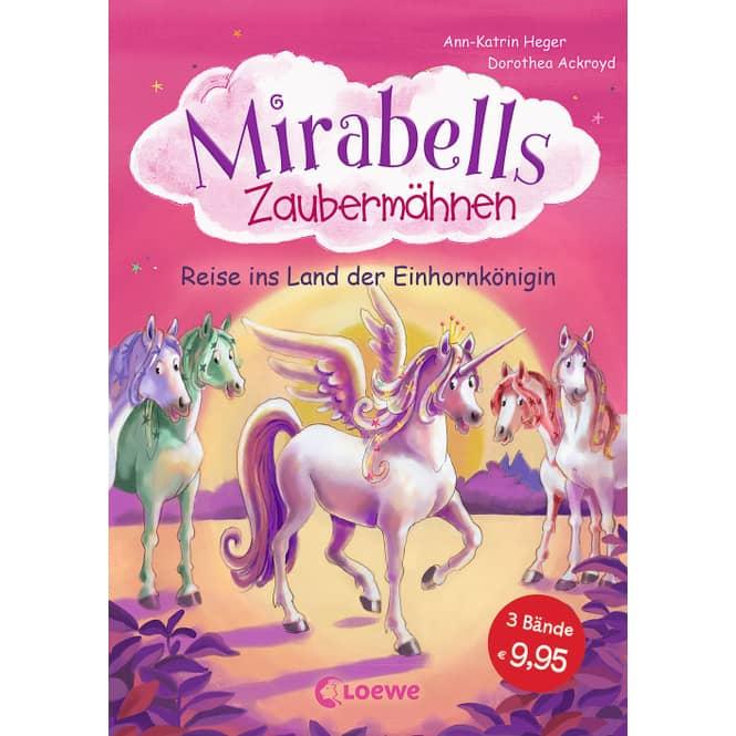 Mirabells Zaubermähnen - Reise ins Land der Einhornkönigin