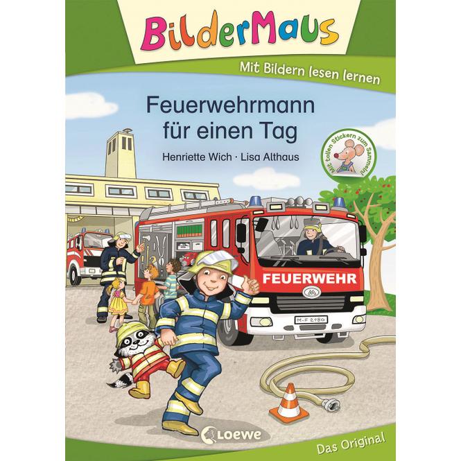 BilderMaus - Feuerwehrmann für einen Tag - Mit Bildern lesen lernen