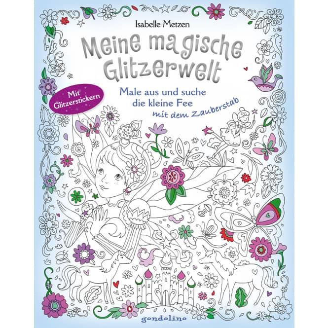 Meine magische Glitzerwelt - Malbuch