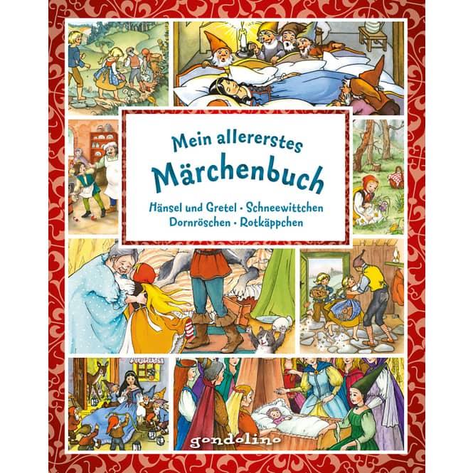 Mein allererstes Märchenbuch - Hänsel und Gretel, Schneewittchen, Dornröschen, Rotkäppchen