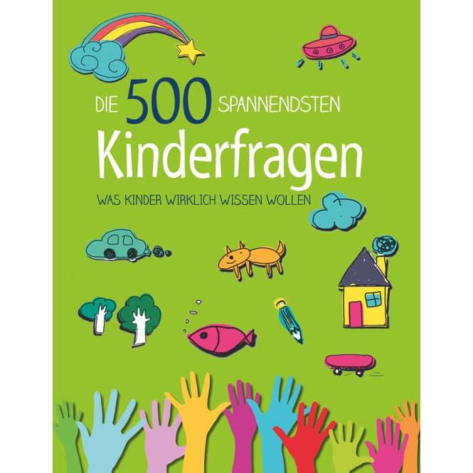 Die 500 spannendstem Kinderfragen