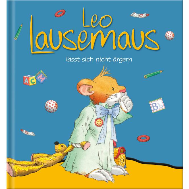 Leo Lausemaus lässt sich nicht ärgern