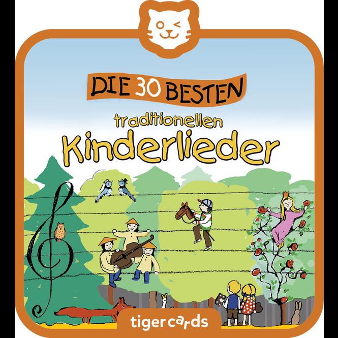 tigercard - Die 30 Besten - Die 30 besten traditionellen Kinderlieder