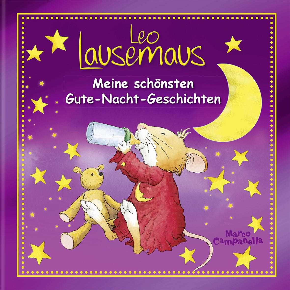 Leo Lausemaus Meine Sch 246 Nsten Gute Nacht Geschichten